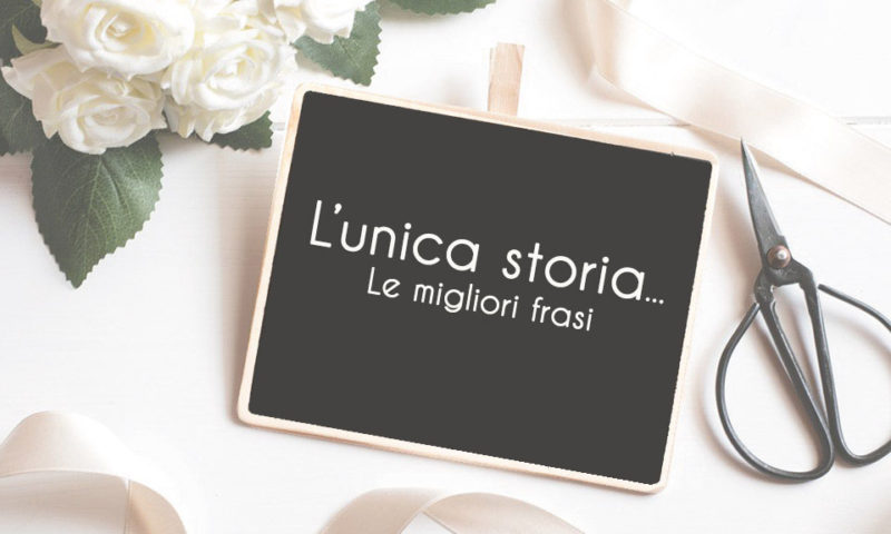 unica-storia-amore-citazioni-frasi